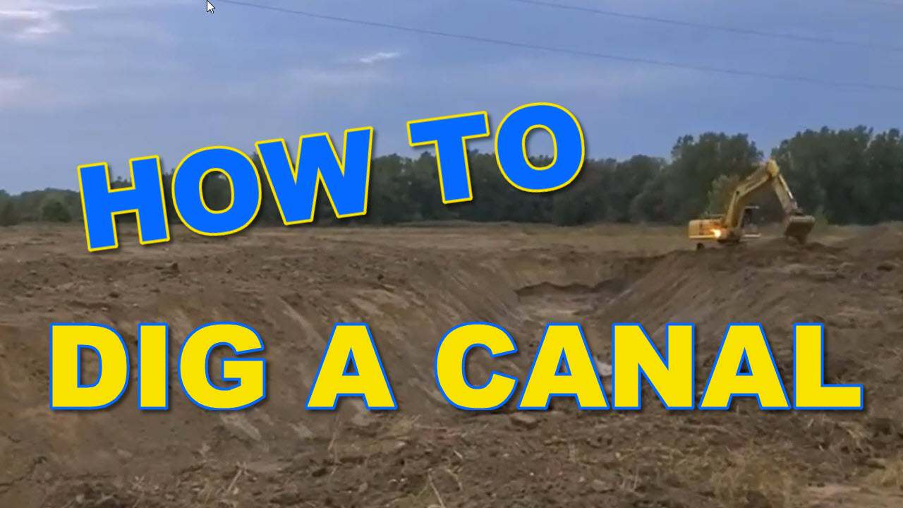 How to Dig a Canal