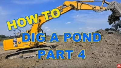 How to Dig a Pond - Part 4