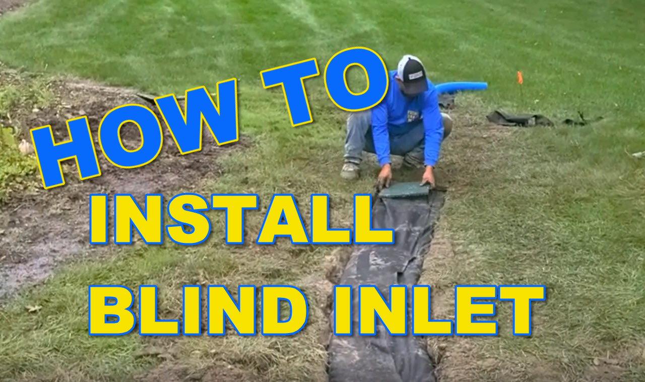 How to Install Blind Inlet for French Drain