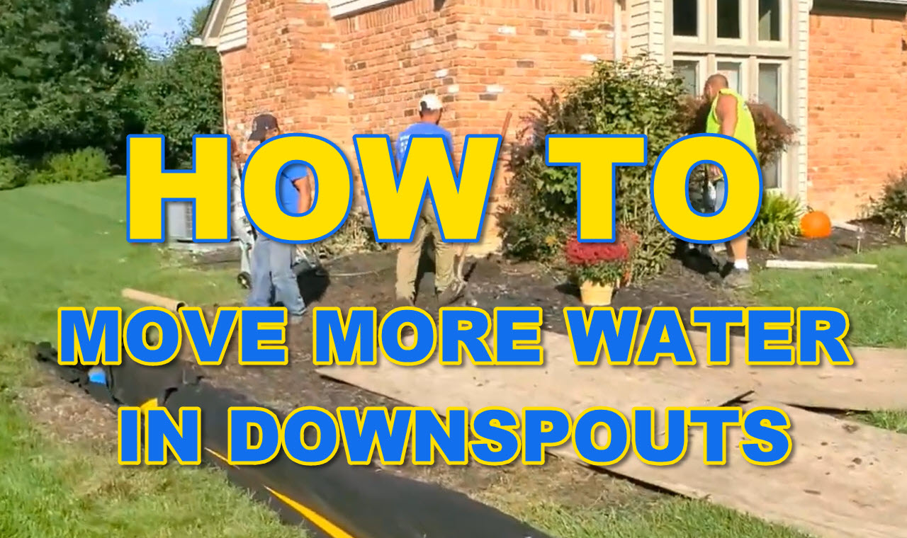 How to Move More Water in Downspouts
