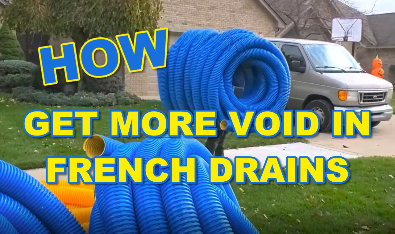 Get more Void in French Drain with High Octane