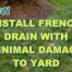 Install French Drain without Damage to Grass